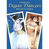 Twelve Degas Dancers Bookmarks (Dover Bookmarks) ~ Edgar Degas
