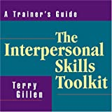 img - for The Interpersonal Skills Toolkit: A Trainer's Guide book / textbook / text book