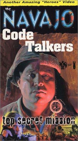 Navajo Code Talkers:Top Secret Missio [VHS]