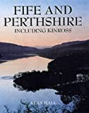 Fife and Perthshire: Including Kinross (Pevensey Guide)