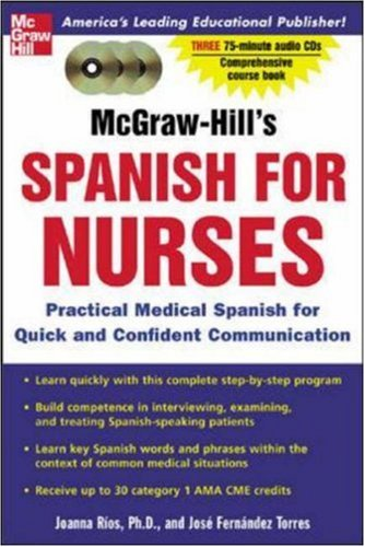 McGraw-Hill's Spanish for Nurses : A Practical Course for Quick and Confident Communication(paperback & 3 CD'S)