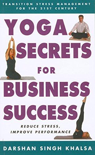 yoga-secrets-for-business-success-transition-stress-management-for-the-21st-century-practical-techni