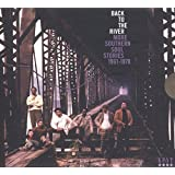 Back To The River ~ More Southern Soul Stories 1961-1978