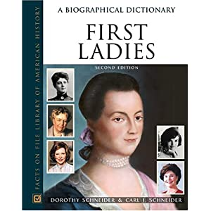 Amazon.com: First Ladies: A Biographical Dictionary (Facts on File ...