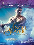 Angel Slayer (Harlequin Nocturne)