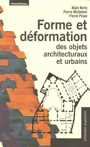Forme et déformation des objets architecturaux et urbains (French Edition)