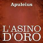 L'asino d'oro [The Golden Ass] |  Apuleius