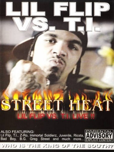 Street Heat: Lil Flip vs. T.I. Live