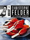 echange, troc Christophe Felder - La confiserie