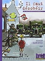 Il faut désobéir : La France sous Vichy