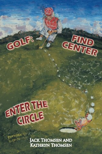 Golf: Find Center Enter the Circle