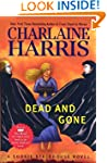 Dead And Gone (Sookie Stackhouse/True...