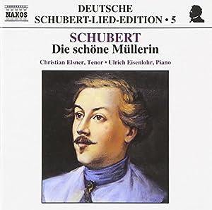 Deutsche Schubert-Lied-Edition Vol. 5 (Die schöne Müllerin)