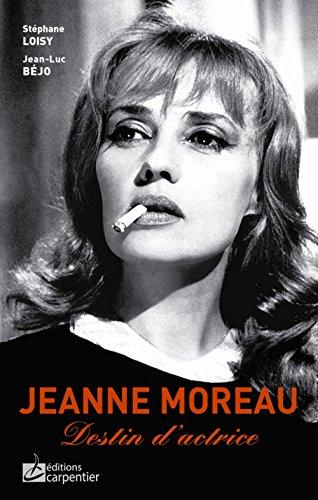 Jeanne Moreau : destin d'actrice