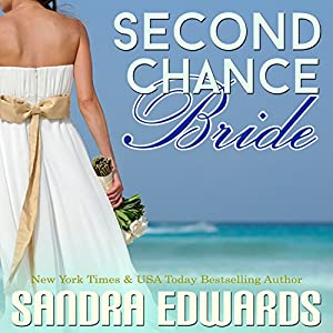 Second Chance Bride Audiobook