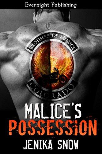 Jenika Snow - Malice's Possession (The Brothers of Menace MC Book 1)