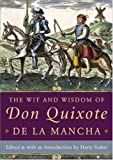 The Wit and Wisdom of Don Quixote de la Mancha (0071450955) by Sieber, Harry