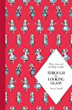 Image of Through the Looking Glass: Macmillan Classics Edition