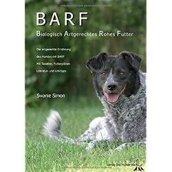 BARF - Biologisch Artgerechtes Rohes Futter für Hunde