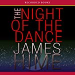The Night of the Dance | James Hime
