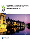 img - for Oecd Economic Surveys: Netherlands 2014: Edition 2014 (Volume 2014) book / textbook / text book