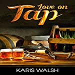 Love on Tap | Karis Walsh
