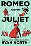 Romeo and/or Juliet: A Chooseable-Pat...