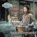 Les amants de la petite reine | Annie Degroote