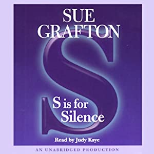 S is for Silence: A Kinsey Millhone Mystery | [Sue Grafton]