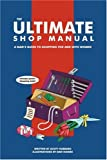 The Ultimate Shop Manual: A Man's Guide to Shopping for and with Women