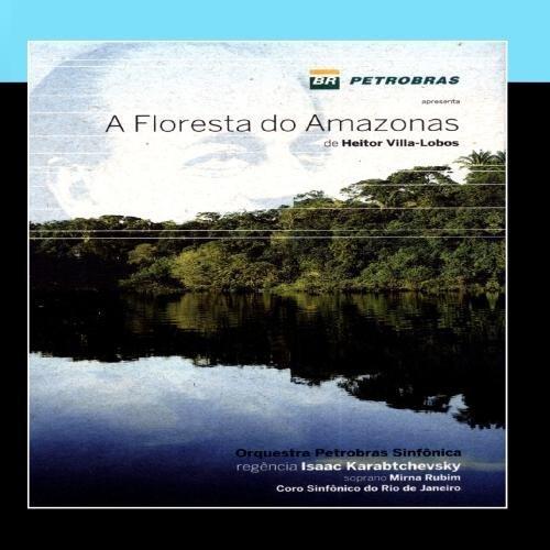 a-floresta-do-amazonas-de-heitor-villa-lobos-the-amazon-forest-by-orquestra-petrobras-sinfaaznica