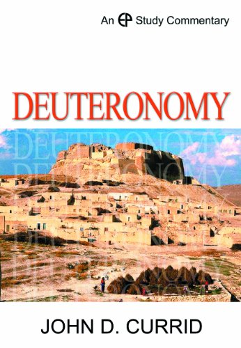 Deuteronomy (Evangelical Press Study Commentary)
