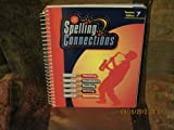 img - for Spelling Connections (Teacher Edition 7) book / textbook / text book