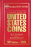 A Guide Book of United States Coins 2006: The Official Red Book