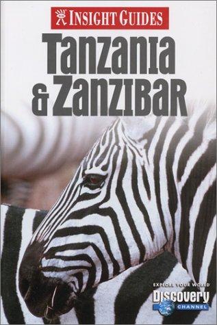 Insight Guides Tanzania & Zanzibar (Insight Guide Tanzania & Zanzibar)