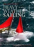 Adlard Coles' Heavy Weather Sailing, Sixth Edition