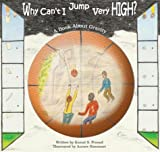 Image of Why Can't I Jump Very High? A Book About Gravity