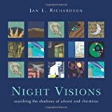 img - for Night Visions: Searching the Shadows of Advent and Christmas book / textbook / text book