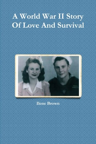 A World War Ii Story Of Love And Survival (World War Ii Love Stories compare prices)