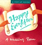 Happily Ever After: A Wedding Poem (M...