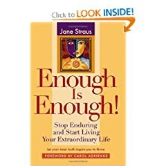 Enough is Enough!: Stop Enduring and Start Living Your Extraordinary Life