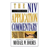 NIV Application Commentary 1 & 2 Thessalonians ~ Michael W. Holmes