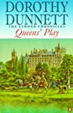 Queen's Play (Lymond Chronicles) (0140282408) by Dorothy Dunnett