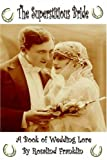 img - for The Superstitious Bride - A Book of Wedding Lore book / textbook / text book