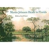 Martin Johnson Heade in Florida