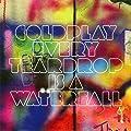 Every teardrop is a waterfall/Coldplay