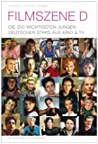 Image de Filmszene D. Die 250 wichtigsten jungen deutschen Stars aus Kino und TV.