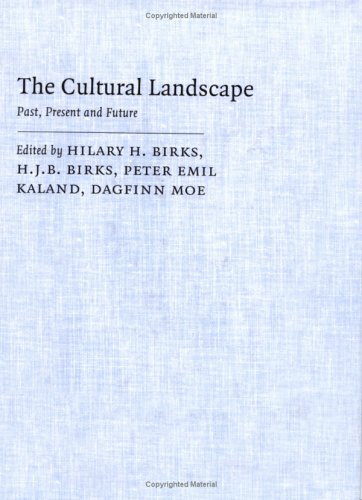 The Cultural Landscape: Past, Present and Future