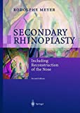 img - for Secondary Rhinoplasty: Including Reconstruction of the Nose book / textbook / text book