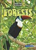 img - for Forests (Habitat Survival) book / textbook / text book